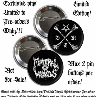 Funeral Winds Sinister Creed Pin Preorder